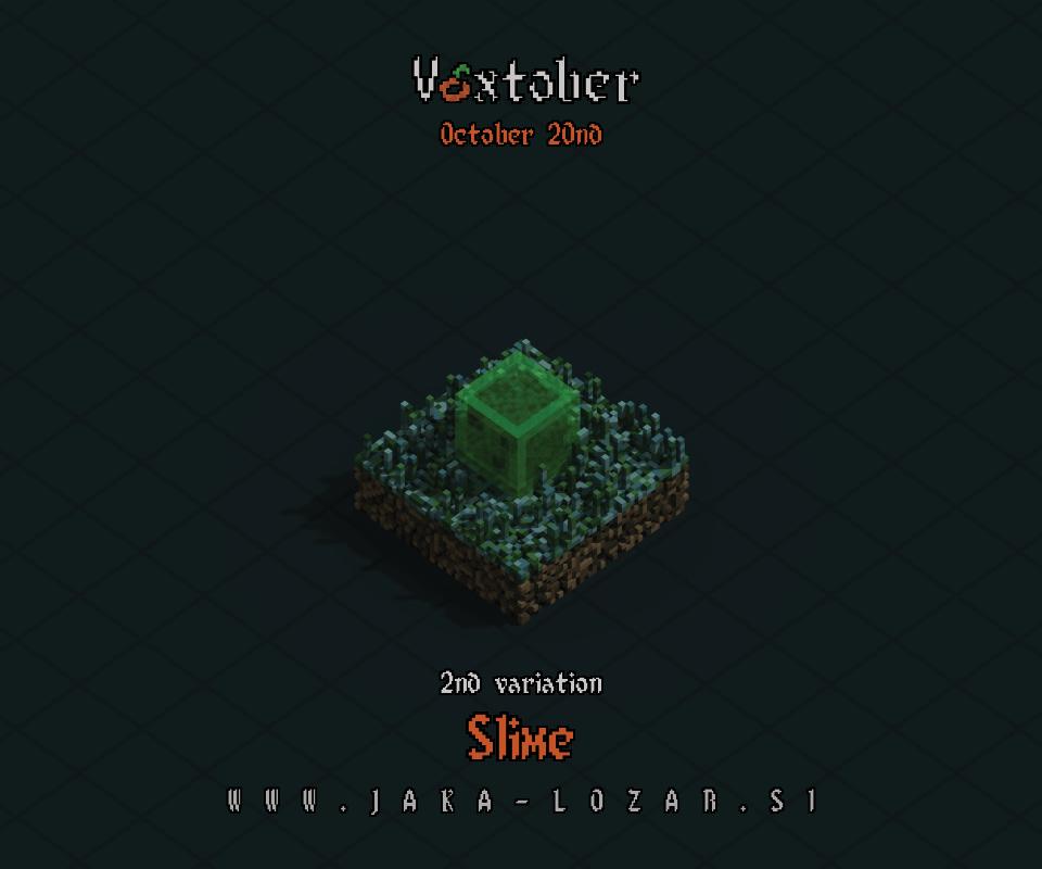 Jaka Lozar Voxtober 2020 Image Day 20 Slime